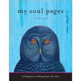 My Soul Pages Signed Copy<br>Companion Journal to Writing Down Your Soul<br>$16.95 + Shipping