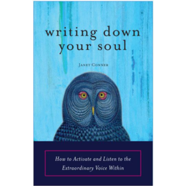 Writing Down Your Soul<br />Signed Copy<br />$18.95 + Shipping