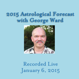 Astrological View of 2015<br>with George Ward<br>$15.00