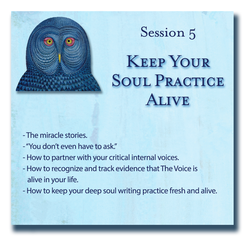 Soul Writing - Writing Down Your Soul Session 5