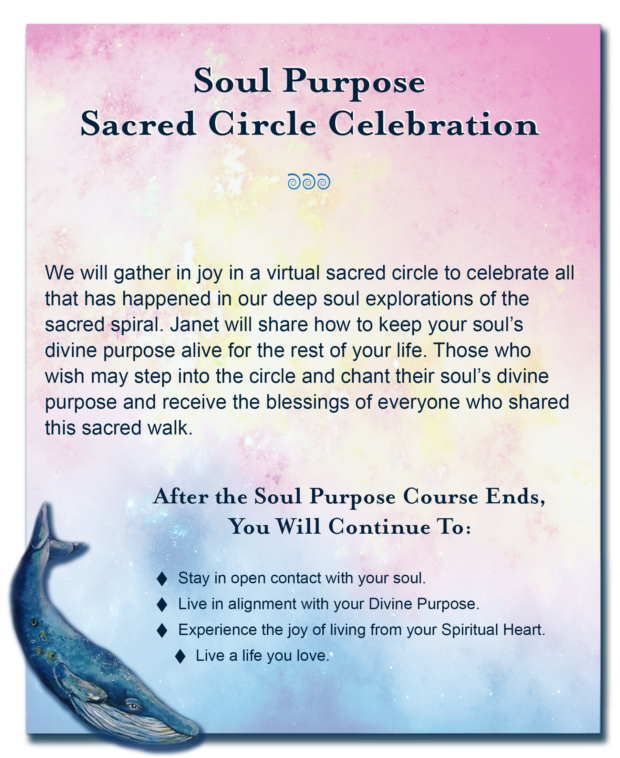 Soul Purpose Session 8 - A unique deep soul exploration walking a sacred spiral path back in time to a place where you remember the unique soul purpose you carried into this life.