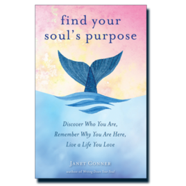 Find Your Soul's Purpose – Signed Copy<br>$17.95 + Shipping