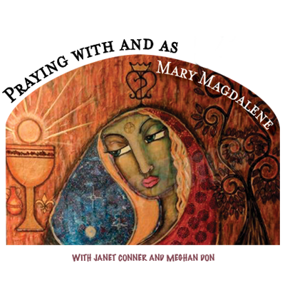 Praying with and as Mary Magdalene--The Magdalen